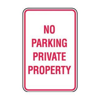 No Parking Signs   No Parking Private Property Industrial Warning Signs