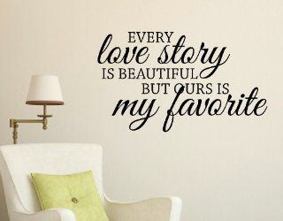 Wall D�cor Plus More WDPM1213 Every Love is Beautiful But Ours is My Favorite Wall Vinyl Sticker Quote 23 Inch x 13.5 Inch, Black   Decorative Wall Appliques