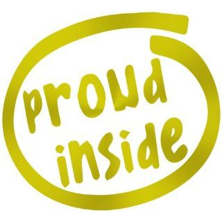 Proud Inside Decal Sticker (metallic gold, 8 inch)   Wall Decor Stickers