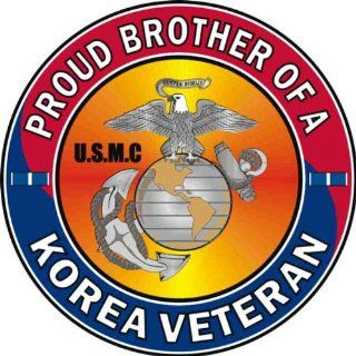 US Marine Corps Proud Brother of a Korea Veteran Decal Sticker Automotive