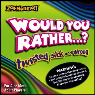 Would You Rather? Boardgame   The Twisted Sick and Wrong Version Toys & Games