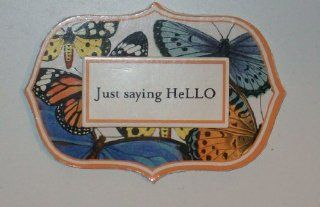 Just Saying Hello Refrigerator Magnet Kitchen & Dining