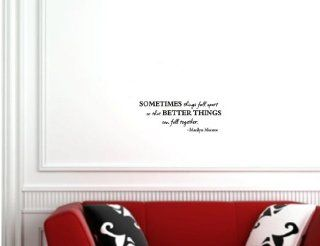 Newsee Decals Sometimes things fall apart so that better things can come together MARILYN MONROE Vinyl wall art Inspirational quotes and saying home decor decal sticker   Wall Banners