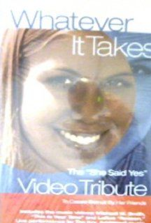 "Whatever it Takes The ""She Said Yes"" Video Tribute to Cassie Bernall by Her Friends [VHS] She Said Yes [Re edited], Cassie Bernall Friends Movies & TV"