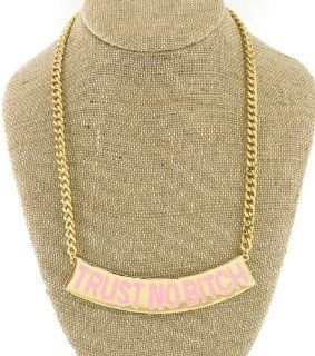 Trust No Bitch Necklace, Color Gold and Pink   Seen on Brooke Bailey (Basketball Wives LA) and Nicki Minaj Choker Necklaces Jewelry