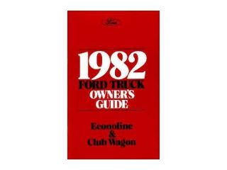 1982 Ford Econoline Van Club Wagon Owners Manual User Guide Operator Book Fuses